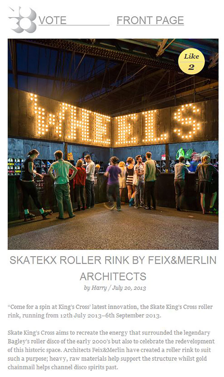 Feix&Merlin Architects Kings Cross Roller Rink – Moco Loco, July 2013