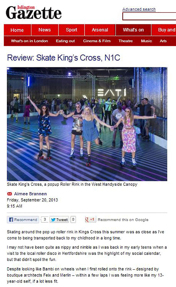 Feix&Merlin Architects Kings Cross Roller Rink – Islington Gazette, September 2013