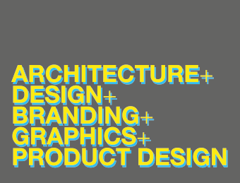 Architecture, Design, Branding, Graphics and Product Design
