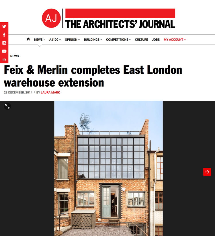 Feix&Merlin Architects East London Warehouse Extension in the Architects' Journal – December 2014